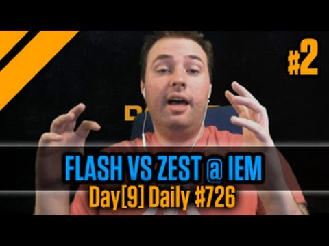 Day[9] Daily #726 - FLASH vs Zest @ IEM P2