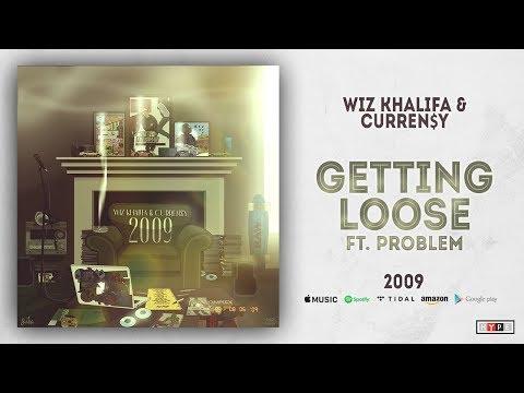 Wiz Khalifa & Curren$y - Getting Loose Ft. Problem (2009) Mp3