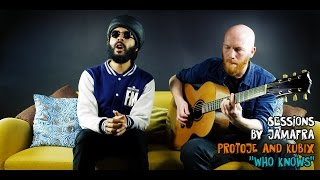 Protoje And Kubix - Who Knows [ Jamafra Acoustic Sessions ]