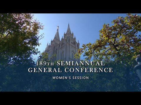 October 2019 General Conference - General Women's Session