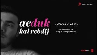 Ae Duk Kai Rebdij - Vovka Klarks | Romane Gila (2018)