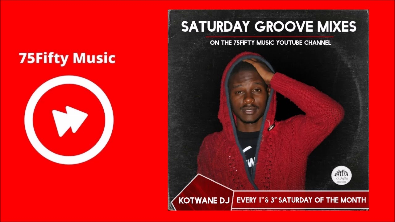 Kotwane dj saturday groove mix 13 14 04 18 house music to for Groove house music