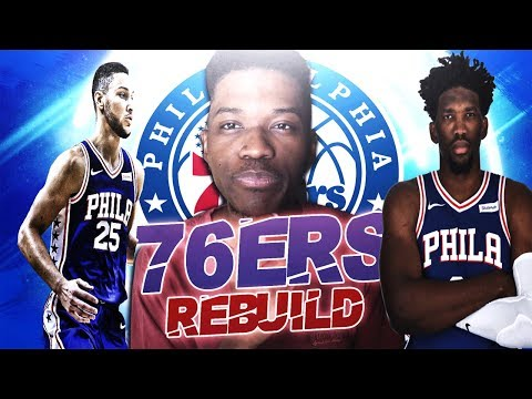 COMPLETING THE PROCESS | PHILADELPHIA 76ERS REBUILD | NBA 2K19 | KOT4Q