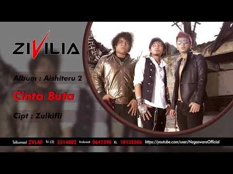 Zivilia - Cinta Buta (Official Audio Video)
