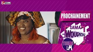 Sama Woudiou Toubab La - Bande Annonce Episode 22 [Saison 01]