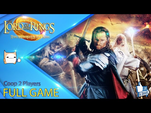 Lord of the Rings : Return of the King (FULL GAME) (2 Players)[All Missions][No Commentary]