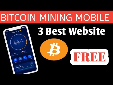 Best 3 Bitcoin Mibile Mining Website 2021    Cloud Mining Free BTC App