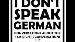 I Don't Speak German, Episode 1: Richard Spencer