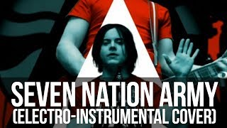 Seven Nation Army (Electro Instrumental Cover by Alambrix)