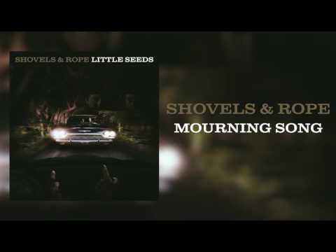 "Shovels & Rope - ""Mourning Song"" [Audio Only]"