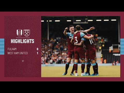 HIGHLIGHTS    FULHAM 0-1 WEST HAM UNITED