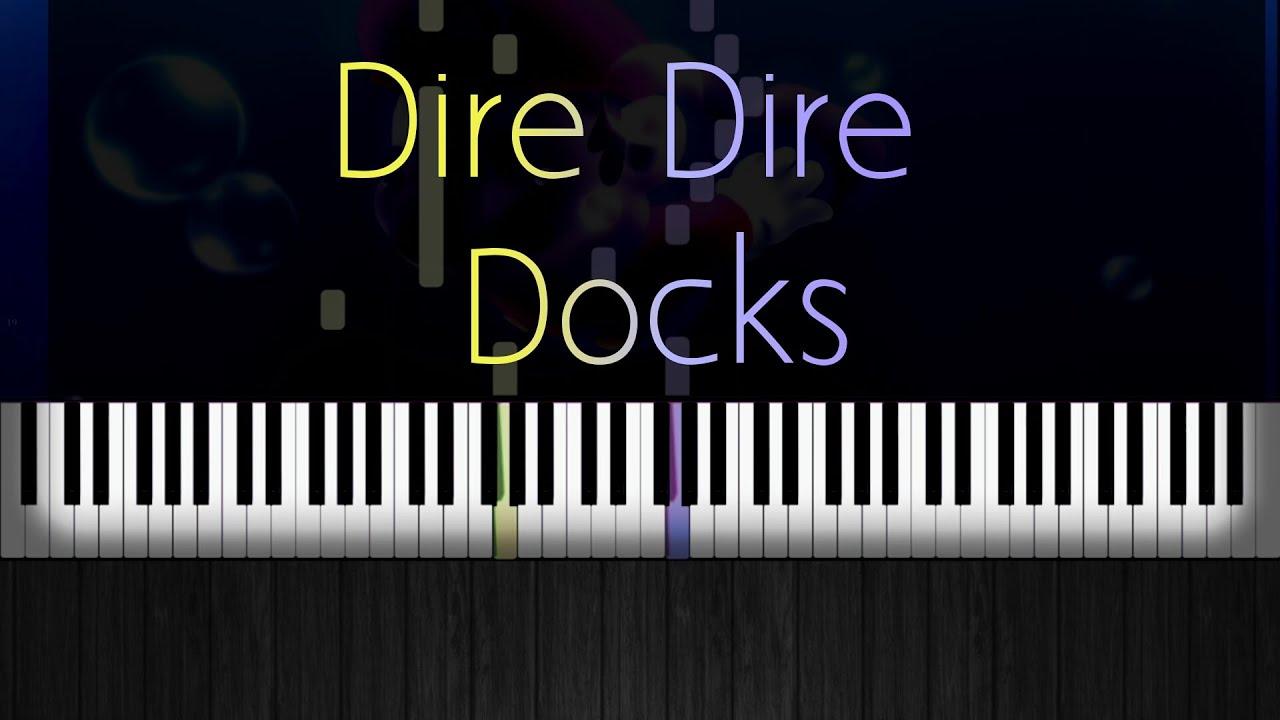 How to Play- Dire Dire Docks- Super Mario 64 - Piano Tutorial
