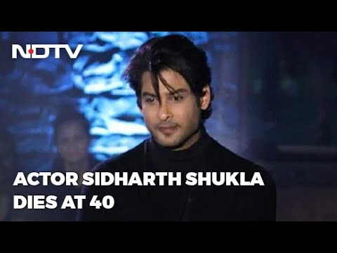 TV actor Sidharth Shukla dies at 40, cause of death 'yet to be ...