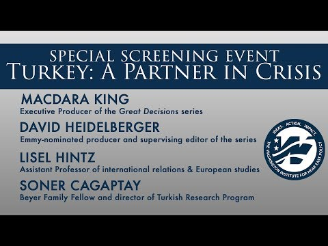 Special Screening Event - Turkey: A Partner in Crisis