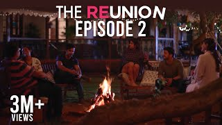 The Reunion - The Reunion | Original Series |Episode 2 |Bourbon High Class of 2008 |The Zoom Studios