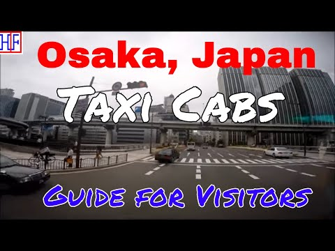 Osaka | Taxi cabs | Travel Guide | Episode# 2