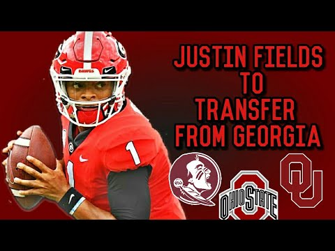 Justin Fields To Transfer From Georgia | Interested In FSU Ohio State And Oklahoma ?