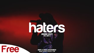 "Free ""Haters"" - Freestyle x Hip Hop Rap Instrumental (Prod. Danny E.B)"