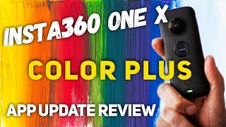 Insta360 One X Test Footage: Color Plus Review - You won't BELIEVE how GREAT it is!