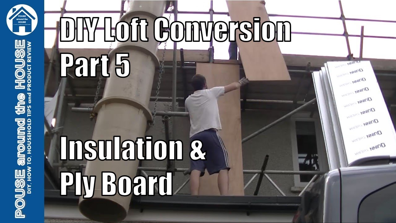 Loft Conversion Part 5