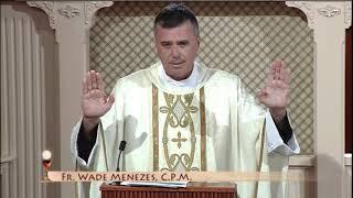 Daily Readings and Homily – 2021-09-09 – Fr. Wade Menezes
