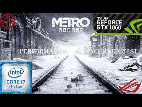Metro Exodus | Performance-Benchmark Test-GTX1060 6GB-cor I7 7700 | ROG GL502VM