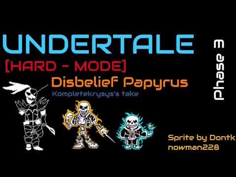 [Disbelief Hard mode] Phase 3 {Kompletekrysys's Take} - Extented