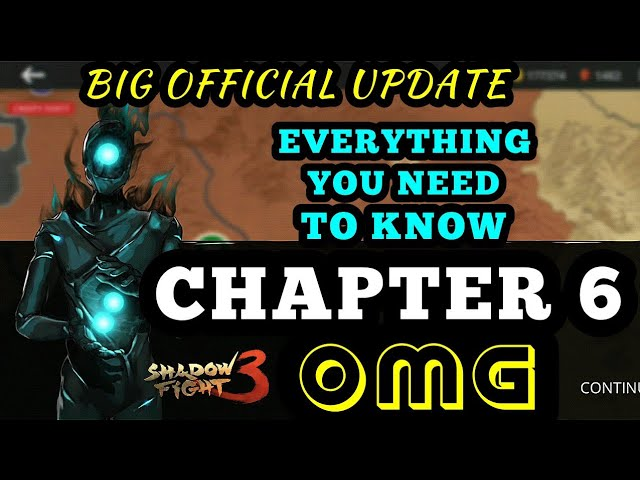 Shadow Fight 3: chapter 6 is officially here | everything you need to know | OMG a lot of new stuff