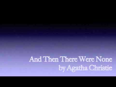 a review on chapter 13 of and then there were none by agatha christie 2015-6-11  agatha christie: and then there were none review: (pretty good) a fun point-and-click adventure based on a classic mystery story, flawed by a time-wasting interface and regrettably few puzzles.