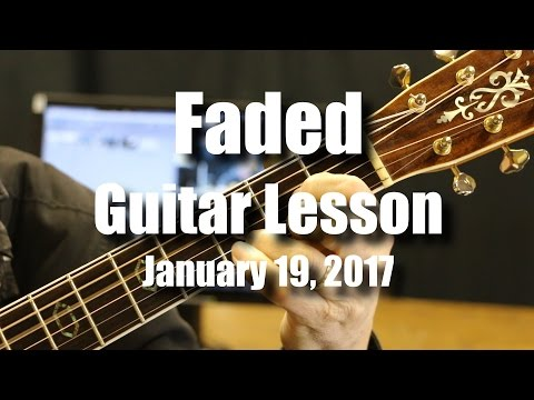 Faded Guitar Lesson - Chords in 5 Different Keys
