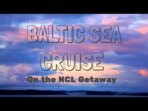 Baltic Sea Cruise with NCL