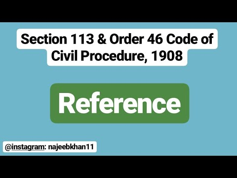 Reference: Section 113 & Order 46 CPC
