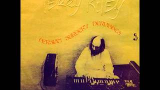 Terry Riley - Persian Surgery Dervishes