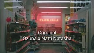 Criminal - Ozuna x Natti Natasha [Tradução PT/BR]