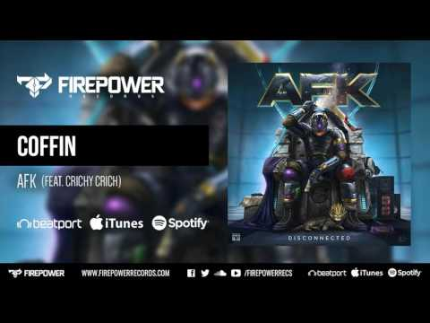 AFK - Coffin (Feat. Crichy Crich) [Firepower Records - Hip Hop]