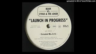 Скачать Beam Vs Cyrus The Joker Launch In Progress Extended Mix