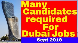 Dubai Latest Jobs September 2018 || Jobs in Dubai