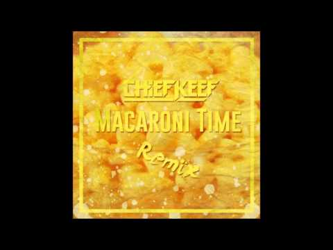 Chief Keef - Macaroni Time Remix [Remastered]