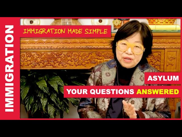 Asylum Questions and Answers with Ms. Wong