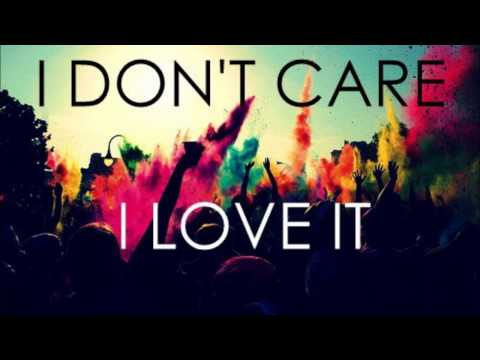 Lagu I don't care