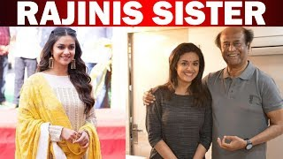 Keerthi Suresh to stay with Rajini in 168!
