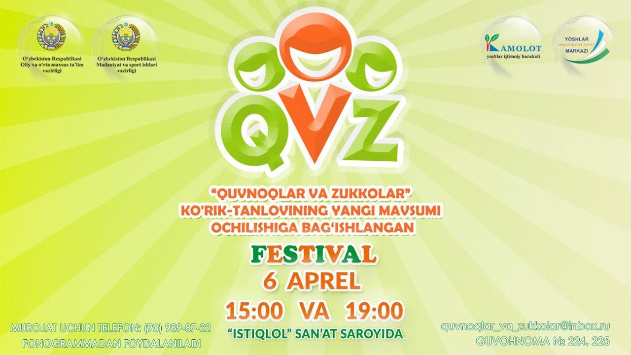 Afisha - QVZ - Festival 6-aprel soat 15:00 va 19:00