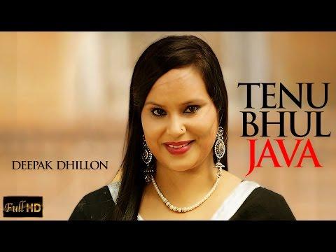 New Punjabi Songs 2015 | Tenu Bhul Java | Deepak...