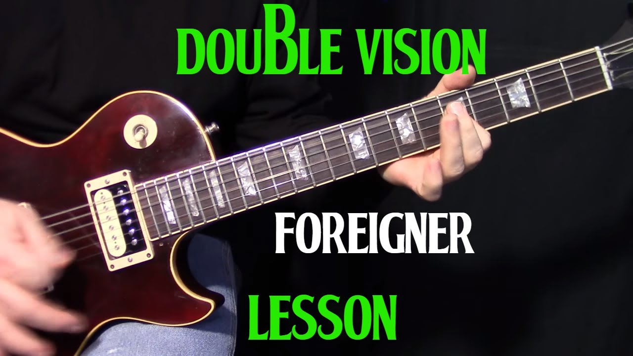 How To Play Double Vision By Foreigner Guitar Lesson Youtube