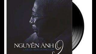 Album - Nguyễn Ánh 9 - Lặng lẽ tiếng dương cầm