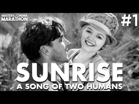 Masters of Cinema Marathon #1 - Sunrise: A Song of Two Humans (1927)