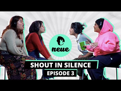 Shout In Silence Episode 3