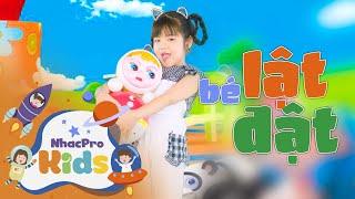 Bé Minh Vy - Bé Lật Đật ♫ Nhạc Thiếu Nhi Cho Bé Sối Động ♫ Nhacpro Kids - Âm Nhạc Cho Bé