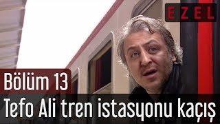 Ezel 13. Bölüm Tefo Ali Tren İstasyonu Kaçış