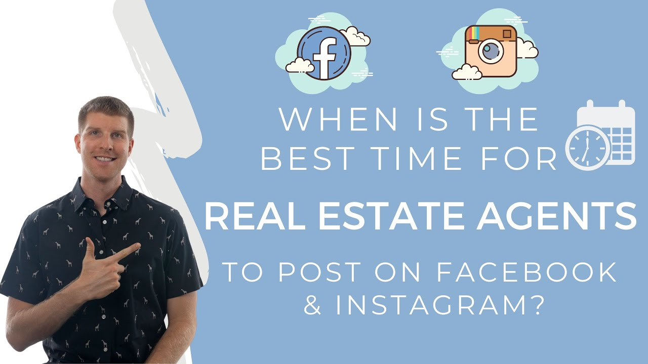 When is the BEST Time for Real Estate Agents to Post on Facebook and Instagram?